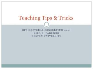 Teaching Tips & Tricks