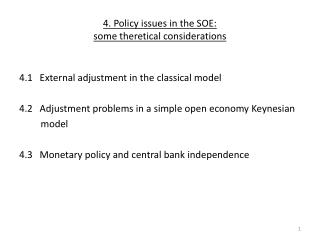 4.  Policy issues  in the SOE:  some theretical considerations