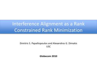 Interference Alignment as a Rank Constrained Rank Minimization