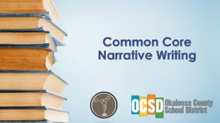 Common Core Narrative Writing
