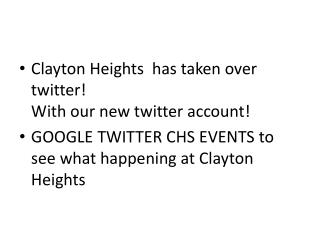 Clayton Heights  has taken over twitter!  With our new  twitter  account!