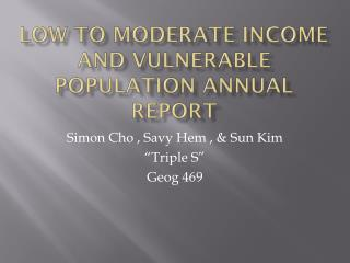 Low to Moderate Income and Vulnerable Population Annual Report