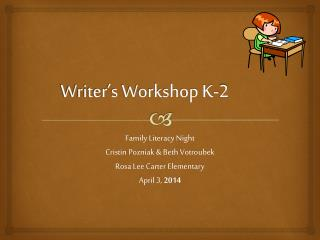 Writer's Workshop K-2