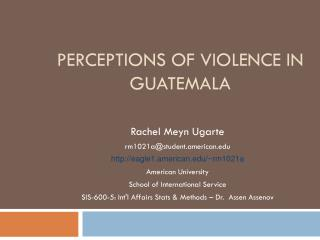 Perceptions of Violence in Guatemala