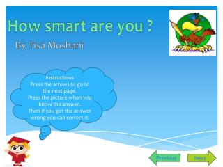 How smart are you ?