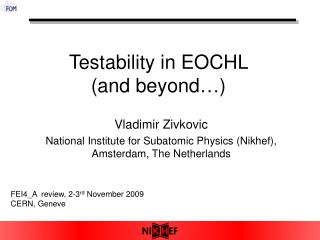 Testability in EOCHL  (and beyond…)