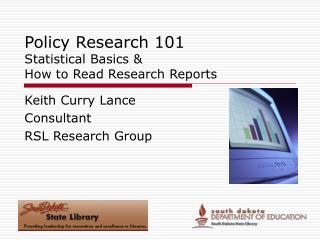 Policy Research 101 Statistical Basics & How to Read Research Reports