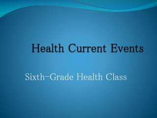 Health Current Events