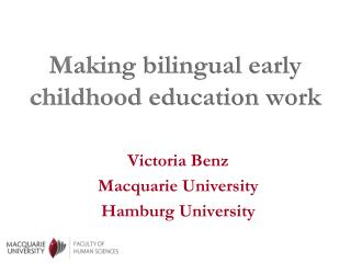 Making bilingual early childhood education work