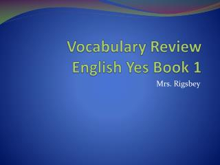 Vocabulary Review English Yes Book 1