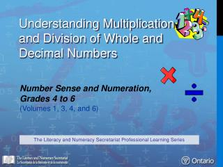 Understanding Multiplication  and Division of Whole and Decimal Numbers
