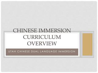 CHINESE IMMERSION CURRICULUM OVERVIEW