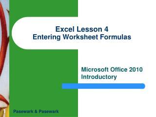 Excel Lesson 4 Entering Worksheet Formulas