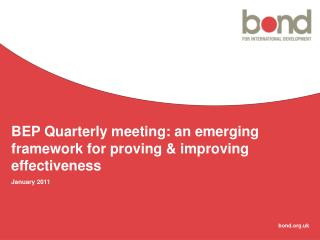 BEP Quarterly meeting: an emerging framework for proving & improving effectiveness