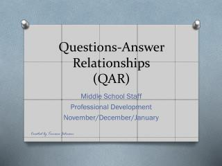 Questions-Answer Relationships (QAR)