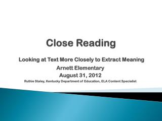 Close Reading  Looking at Text More Closely to Extract Meaning