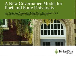 A New Governance Model for Portland State University