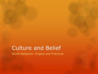 Culture and Belief