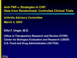 Anti-TNF-a Strategies in CHF:  Data from Randomized, Controlled Clinical Trials   Arthritis Advisory Committee  March 4,