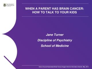 WHEN A PARENT HAS BRAIN CANCER: HOW TO TALK TO YOUR KIDS