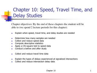 Chapter 10: Speed, Travel Time, and Delay Studies