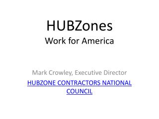 HUBZones Work for America