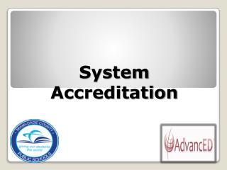 System Accreditation
