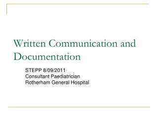 Written Communication and Documentation