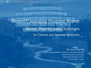 Shared Cataloging Program Report Status, Priority, and Challenges