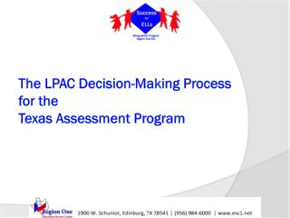 The LPAC  D ecision-Making  P rocess  for the  T exas  A ssessment  P rogram