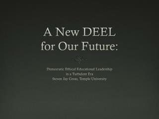 A New DEEL  for Our Future: