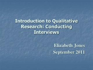 Introduction to Qualitative Research: Conducting Interviews