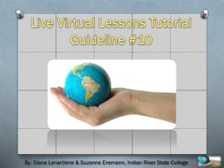 Live Virtual Lessons Tutorial  Guideline #10