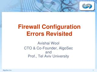 Firewall Configuration Errors Revisited