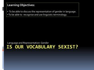 Is our vocabulary sexist?