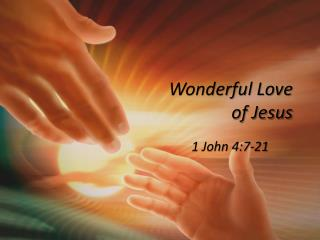 Wonderful Love  of Jesus