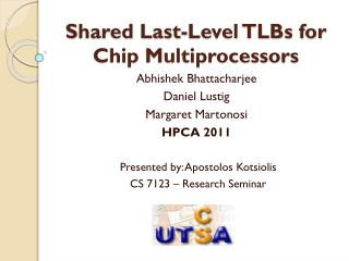 Shared Last-Level TLBs for Chip Multiprocessors