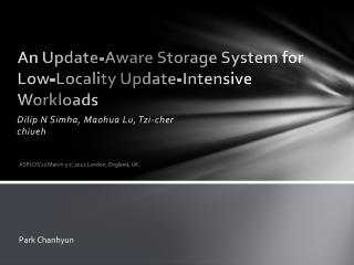 An Update-Aware Storage System for Low-Locality Update-Intensive Workloads