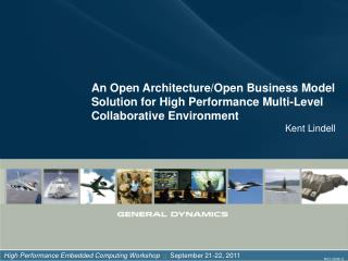 High Performance Embedded Computing Workshop     September 21-22,  2011