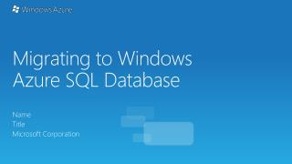 Migrating to Windows Azure  SQL Database