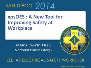 xpsOES : A New Tool for Improving Safety at Workplace