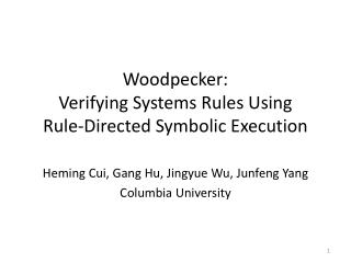 Woodpecker: Verifying Systems Rules Using Rule-Directed Symbolic Execution