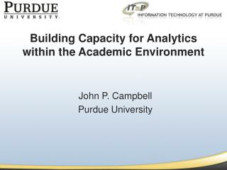 Building Capacity for Analytics within the Academic Environment