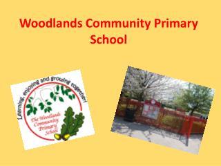 Woodlands Community Primary School