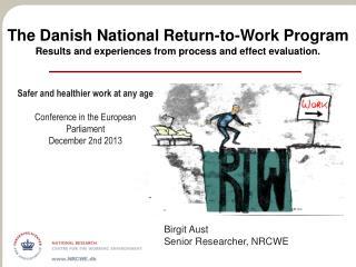 Birgit Aust Senior Researcher, NRCWE