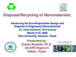 Presented by: Golam Mustafa, Ph.D. US EPA Region 6 Dallas, Texas