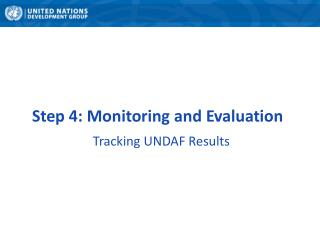 Step 4: Monitoring and Evaluation