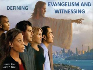EVANGELISM  AND  WITNESSING