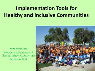 Implementation Tools for Healthy and Inclusive Communities