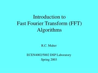 Introduction to Fast Fourier Transform FFT Algorithms